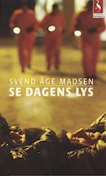 Se dagens lys (Gyldendal paperback)