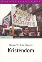 Danske Verdensreligioner - Kristendom (Danske verdensreligioner)