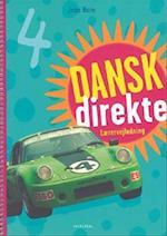 Dansk direkte 4 Lærervejledning (Dansk direkte)