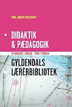 Didaktik & pædagogik (Gyldendals lærerbibliotek)