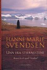 Unn fra Stjernestene af Hanne Marie Svendsen