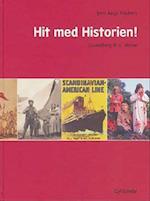 Hit med historien! - grundbog til 6. klasse (Hit med historien)