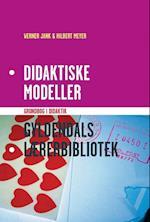 Didaktiske modeller (Gyldendals lærerbibliotek)