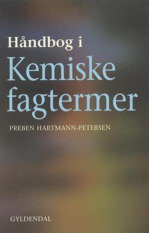 Bog hæftet Håndbog i kemiske fagtermer af Preben Hartmann-Petersen
