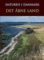 Naturen i Danmark. Det åbne land (Naturen i Danmark)