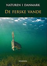 Naturen i Danmark. De ferske vande(Bind 5)