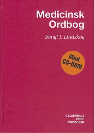 Få Medicinsk ordbog af Bengt I. Lindskog som bog på dansk