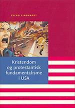 Kristendom og protestantisk fundamentalisme i USA (Religionernes ekko)