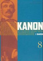 Kanon i dansk 8 (Kanon i dansk 7 9 klasse)
