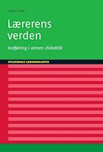 Lærerens verden (Gyldendals lærerbibliotek)