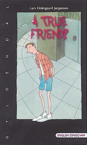 A true friend?