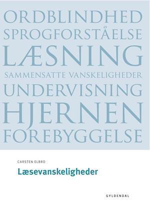 Bog, hæftet Læsevanskeligheder af Carsten Elbro