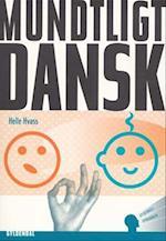 Mundtligt dansk (Gyldendals sprogbøger)