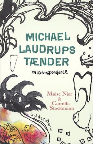 Bog hæftet Michael Laudrups tænder af Camilla Stockmann Maise Njor