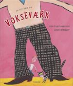 En historie om vokseværk af Kim Fupz Aakeson, Lilian Brøgger