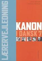 Kanon i dansk 7. Lærervejledning