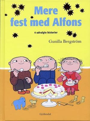 Bog indbundet Mere fest med Alfons af Gunilla Bergström