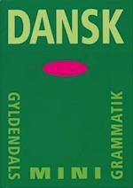 Dansk (Gyldendals mini-grammatik)