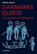 Danmarks oldtid af Jørgen Jensen