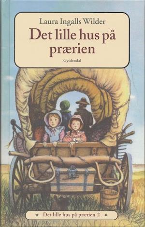 Bog, indbundet Det lille hus på prærien af Laura Ingalls Wilder