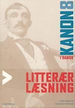 Kanon i dansk 8. Litterær læsning