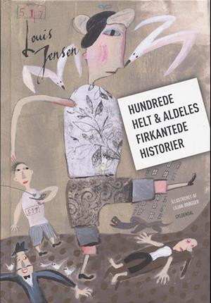 Bog indbundet Hundrede helt & aldeles firkantede historier af Louis Jensen