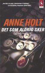 Det som aldrig sker (Gyldendal paperback)