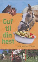 Guf til din hest (Mig og min hest)