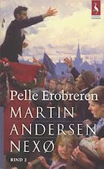 Pelle Erobreren. Den store kamp ; Gryet (Gyldendal paperback)
