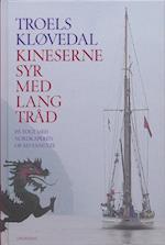 Kineserne syr med lang tråd (Gyldendal Hardback)