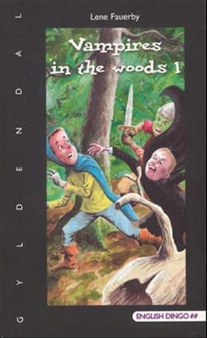 Vampires in the woods 1