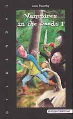 Vampires in the woods 1 (English dingo. 5./6. klasse)