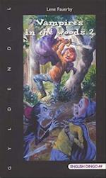 Vampires in the woods 2 (English dingo. 5./6. klasse)