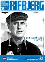 Den kroniske uskyld af Klaus Rifbjerg