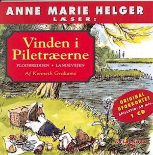 Anne Marie Helger læser historier fra Vinden i Piletræerne 1: Flodbredden - Landevejen af Kenneth Grahame