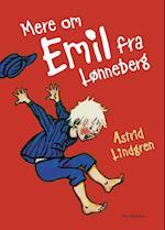 Mere om Emil fra Lønneberg (Emil fra Lønneberg Klassikerne, nr. 2)