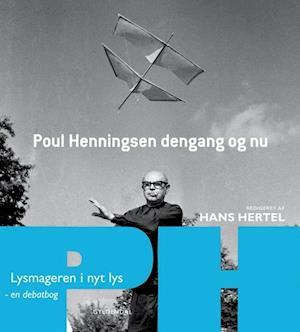 Poul Henningsen dengang og nu
