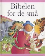 Bibelen for de små (Den lyserøde)