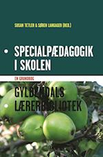 Specialpædagogik i skolen (Gyldendals lærerbibliotek)