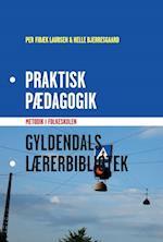 Praktisk pædagogik (Gyldendals lærerbibliotek)