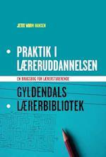 Praktik i læreruddannelsen (Gyldendals lærerbibliotek)