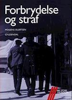Forbrydelse og straf af Mogens Eilertsen