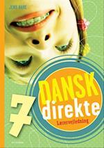Dansk direkte 7 Lærervejledning (Dansk direkte)