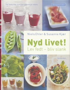 Bog, indbundet Nyd livet! af Niels Ehler, Susanne Kjær