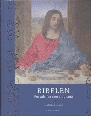 Bog, indbundet Bibelen fortalt for store og små af Ingrid Schrøder-Hansen