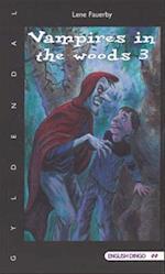 Vampires in the woods 3 (English dingo. 5./6. klasse)