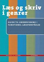 Guide til undervisning i funktionel læseforståelse (Læs og skriv i genrer)