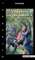 Vampires in the woods
