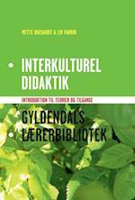 Interkulturel didaktik (Gyldendals lærerbibliotek)