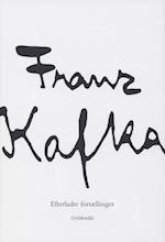Efterladte fortællinger af Franz Kafka